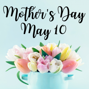 MOTHER'S DAY 4 INSTA